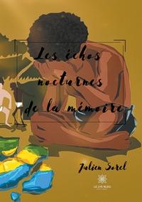 LES ECHOS NOCTURNES DE LA MEMOIRE