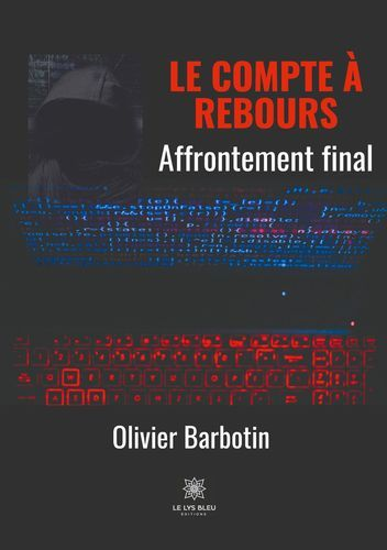 LE COMPTE A REBOURS - TOME V : AFFRONTEMENT FINAL