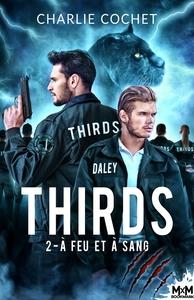 THIRDS - T02 - A FEU ET A SANG - THIRDS, T1