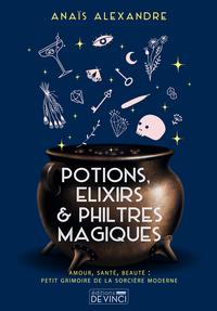 POTIONS, ELIXIRS ET PHILTRES MAGIQUES