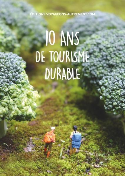10 ANS DE TOURISME DURABLE
