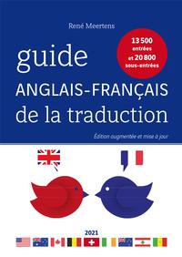 GUIDE ANGLAIS-FRANCAIS DE LA TRADUCTION 2021