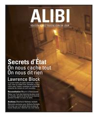 ALIBI N 4 AUTOMNE 2011- SECRETS D'ETAT : ON NOUS CACHE TOUT, ON NOUS DIT RIEN