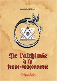 DE L'ALCHIMIE A LA FRANC-MACONNERIE