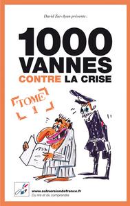 1000 VANNES CONTRE LA CRISE - TOME 1