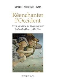 REENCHANTER L'OCCIDENT