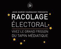 RACOLAGE ELECTORAL / JEU DE CARTES - VIVEZ LE GRAND FRISSON DU TAPIN MEDIATIQUE