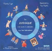 LE ZODIAQUE, C'EST FACILE A COMPRENDRE AVEC LES LABRADORS - LIVRE + CD