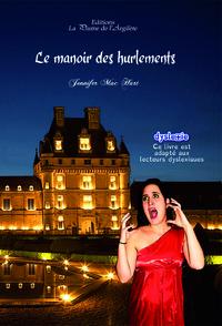 LE MANOIR DES HURLEMENTS - LIVRE + CD