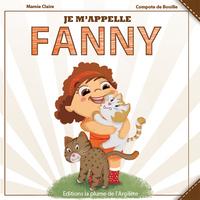 JE M'APPELLE FANNY - LIVRE + CD