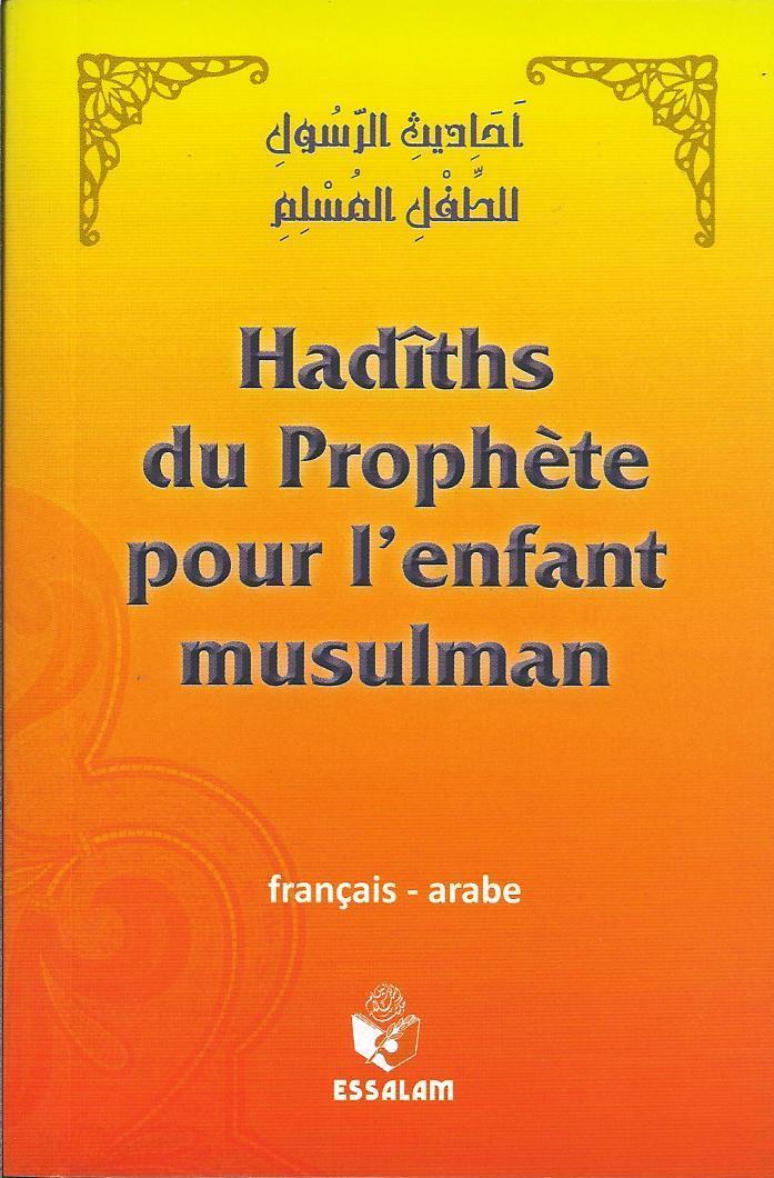 HADITHS DU PROPHETE POUR L'ENFANT MUSULMAN
