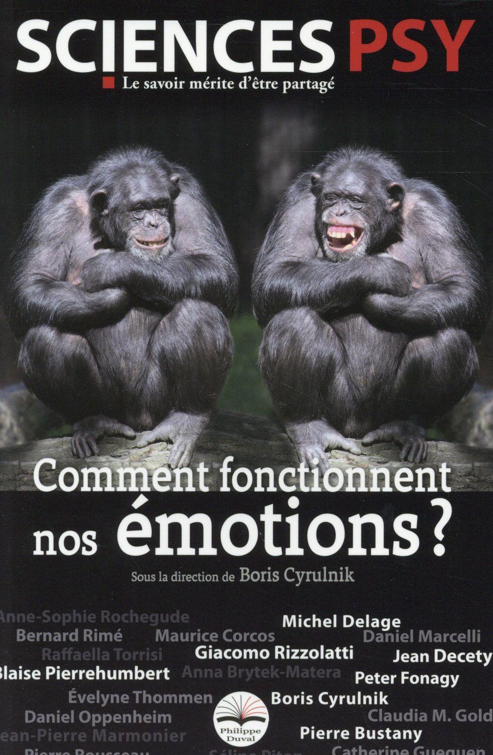 COMMENT FONCTIONNENT NOS EMOTIONS ?