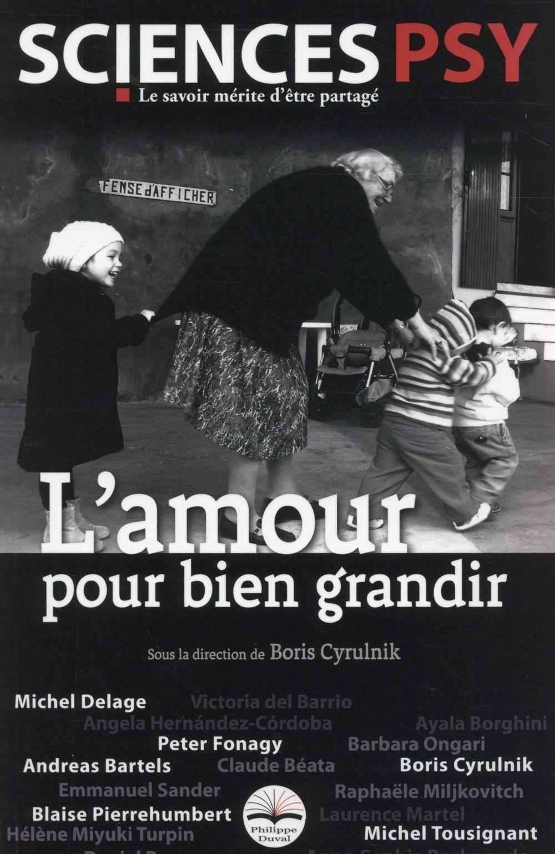 L'AMOUR POUR BIEN GRANDIR