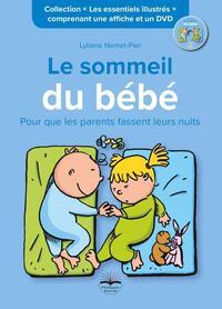 LE SOMMEIL DE BEBE - POUR QUE LES PARENTS FASSENT LEURS NUITS. COMPRENANT UNE AFFICHE ET UN DVD