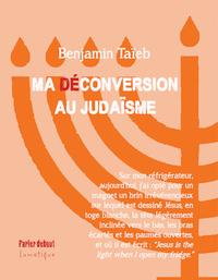 MA (DE)CONVERSION AU JUDAISME