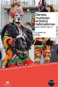 DANSES, MUSIQUES ET (TRANS)NATIONALISMES - VOLUME 35 TOME 3-4