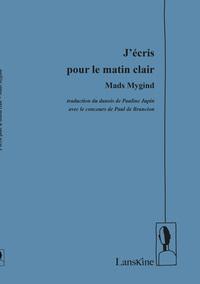 J ECRIS POUR LE MATIN CLAIR