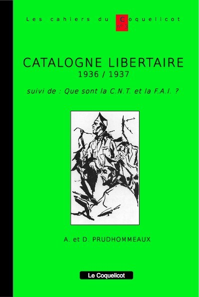 CATALOGNE LIBERTAIRE 1936/1937 (NED)