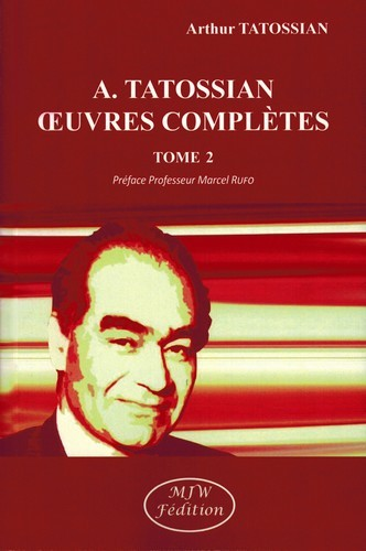 A. TATOSSIAN OEUVRES COMPLETES TOME 2