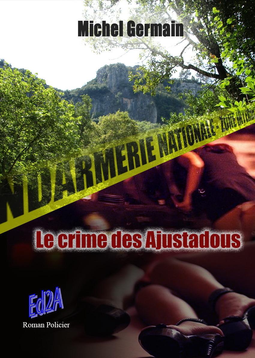 LE CRIME DES AJUSTADOUS