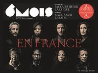 6 MOIS N 11 : EN FRANCE