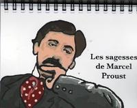 LES SAGESSES DE MARCEL PROUST