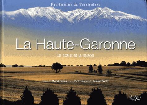 HAUTE-GARONNE LE COEUR ET LA RAISON