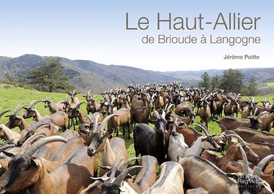 HAUT-ALLIER. DE BRIOUDE A LANGOGNE