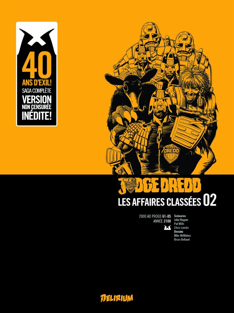 JUDGE DREDD, AFFAIRES CLASSEES 2 - LA TERRE MAUDITE, VERSION INTEGRALE