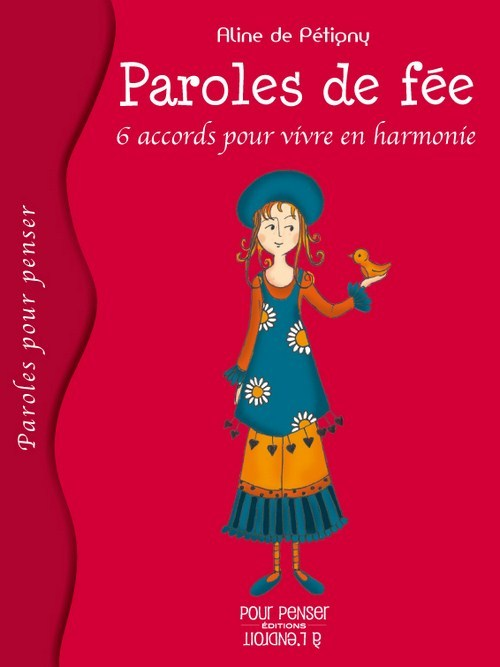 PAROLES DE FEE - SIX ACCORDS POUR VIVRE EN HARMONIE