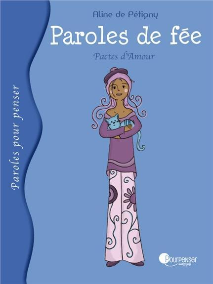 PAROLES DE FEE - PACTES D'AMOUR