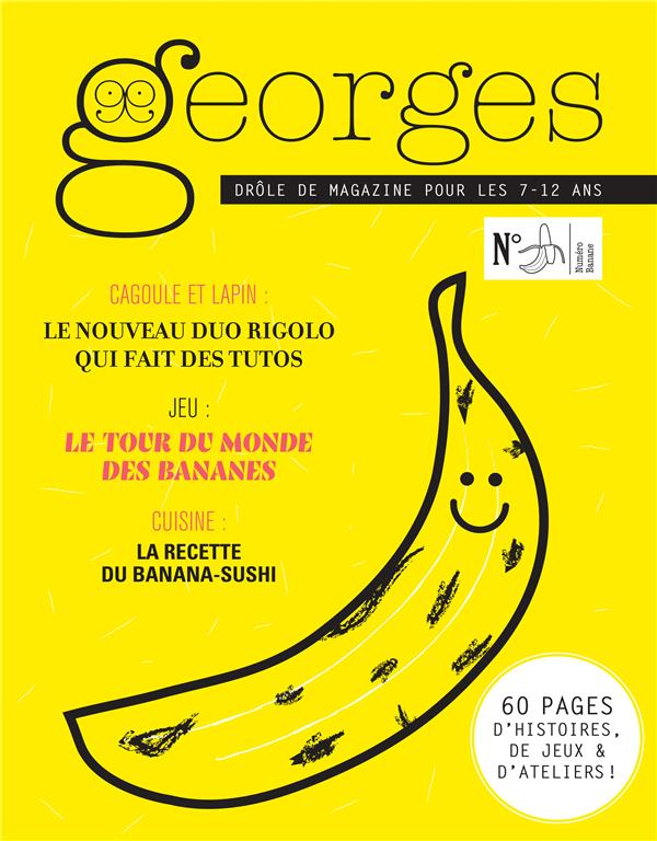 Magazine georges n 35 - banane - aout 2018