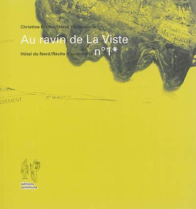 AU RAVIN DE LA VISTE - RECIT D'HOSPITALITE N 1