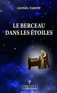 BERCEAU DANS LES ETOILES (LE)