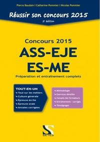 REUSSIR SON CONCOURS ASS - EJE - ES - ME 2015