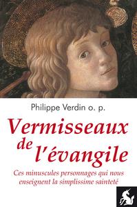 VERMISSEAUX DE L'EVANGILE