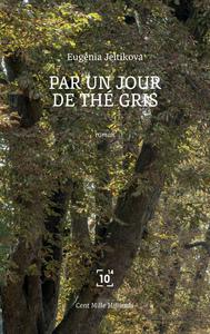 PAR UN JOUR DE THE GRIS