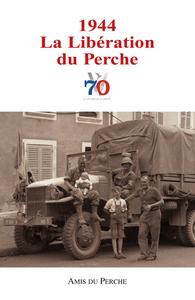 1944 LA LIBERATION DU PERCHE