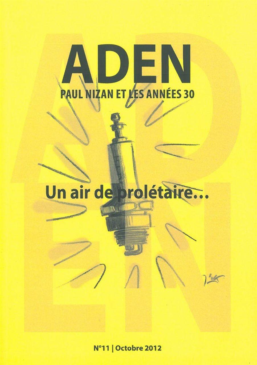 REVUE ADEN N 11 - UN AIR DE PROLETAIRE...