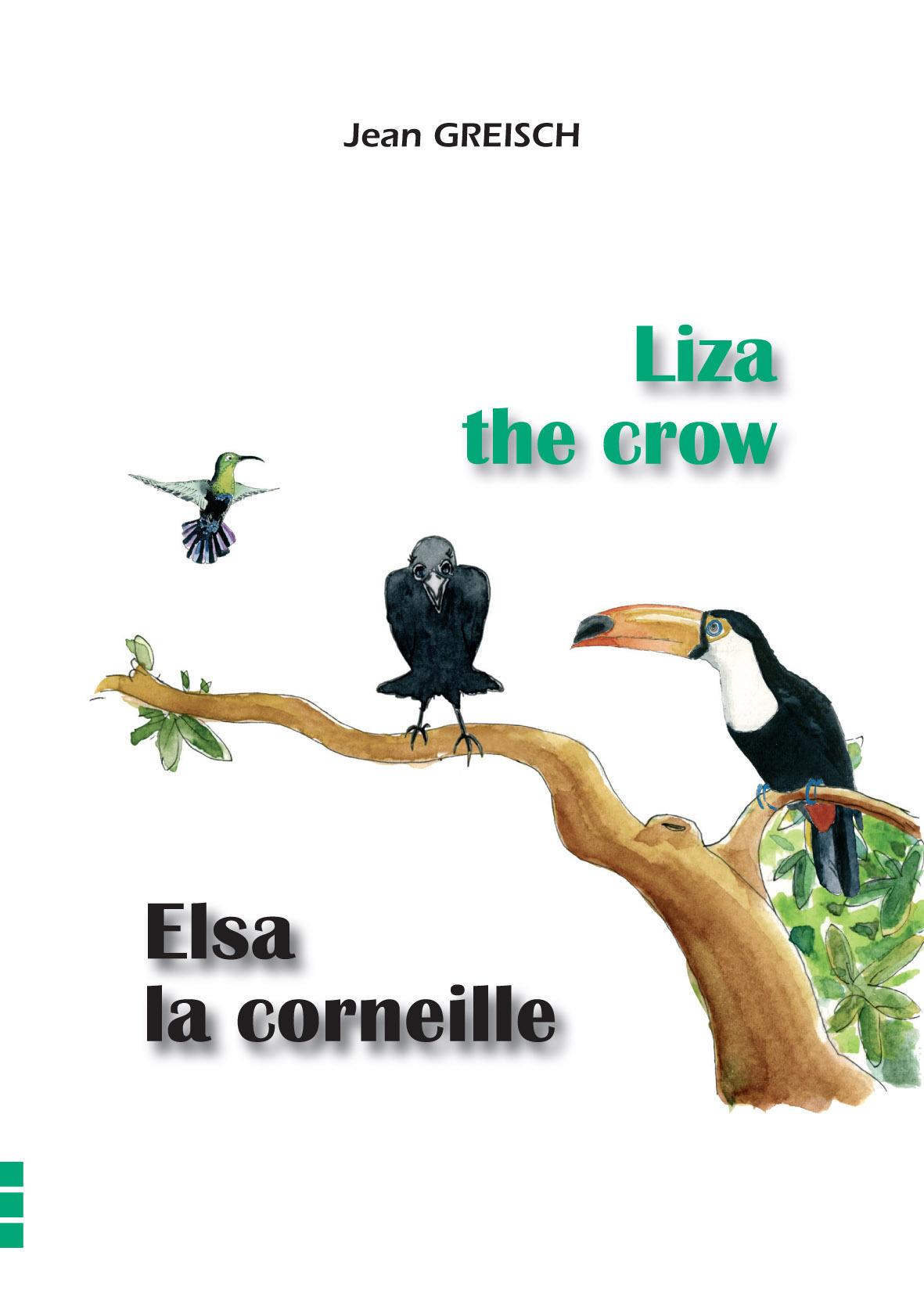 ELSA LA CORNEILLE / LIZA THE CROW