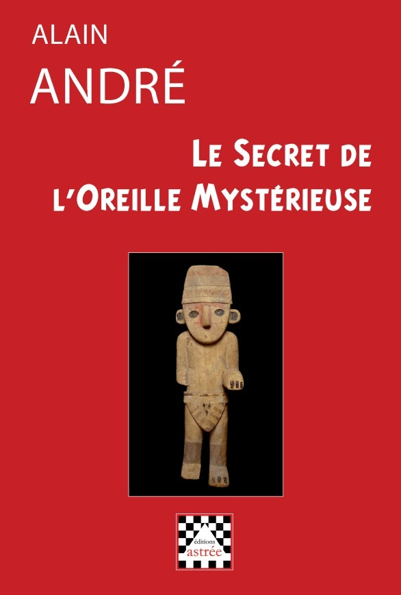 LE SECRET DE L'OREILLE MYSTERIEUSE