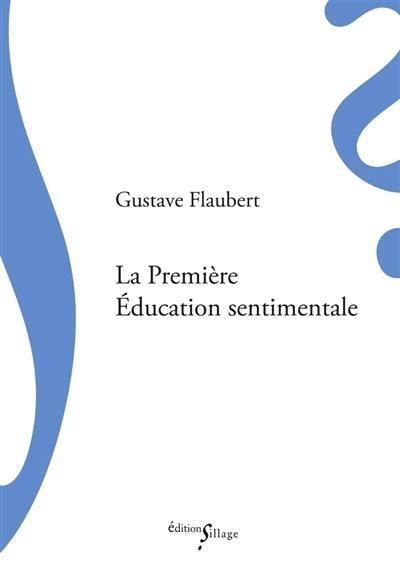 LA PREMIERE EDUCATION SENTIMENTALE