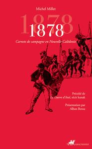 1878 - CARNETS DE CAMPAGNE EN NOUVELLE-CALEDONIE