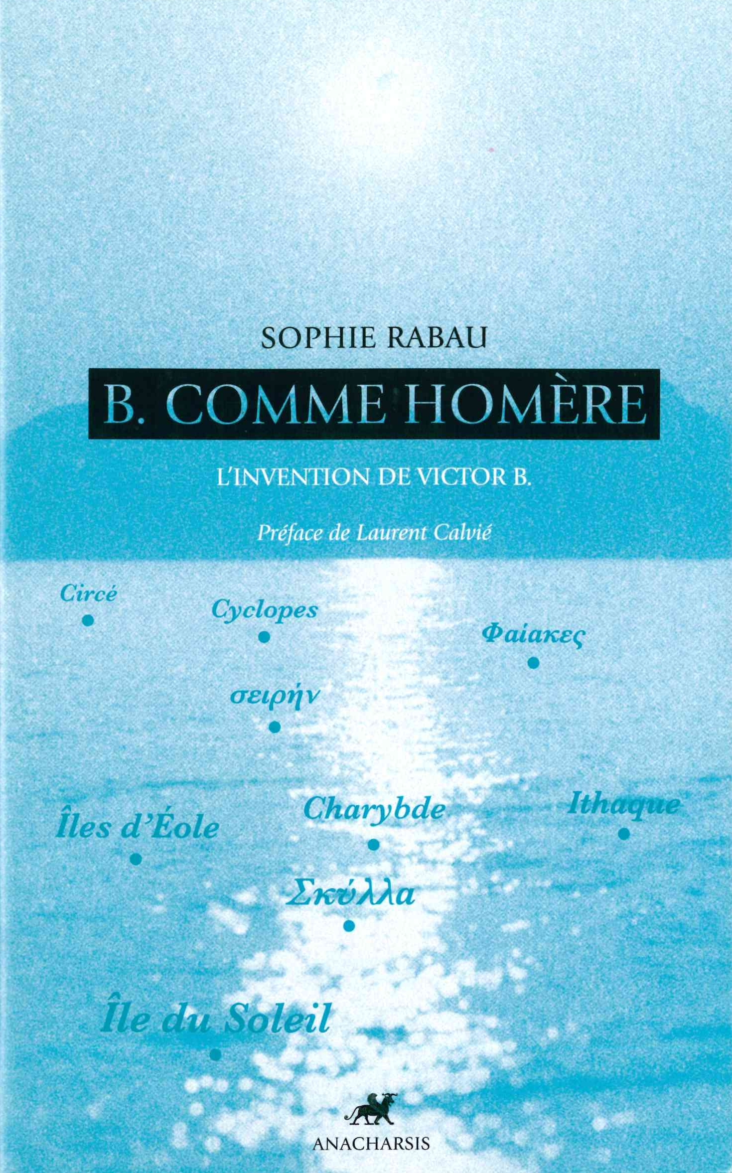 B. COMME HOMERE - L'INVENTION DE VICTOR B.