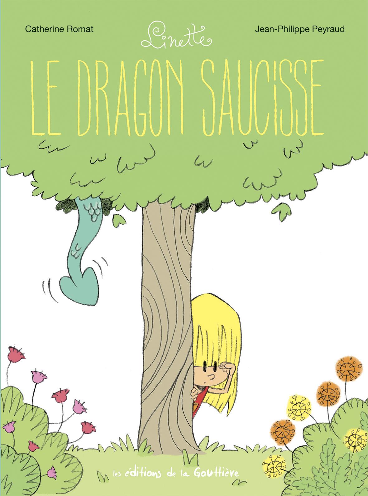LINETTE T2-LE DRAGON SAUCISSE