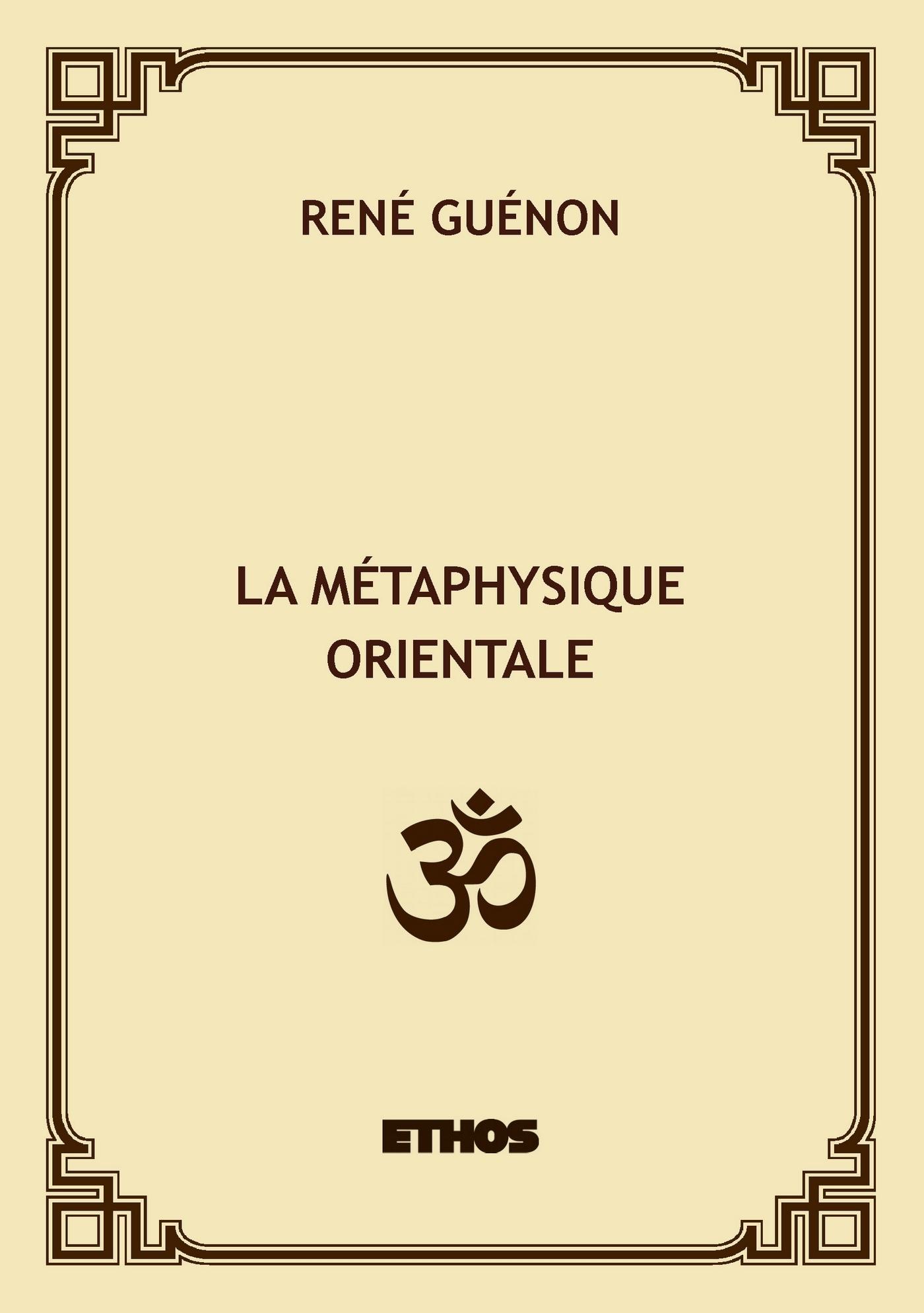 LA METAPHYSIQUE ORIENTALE