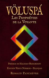 VOLUSPA, LES PROPHETIES DE LA VOYANTE