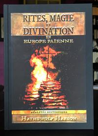 RITES, MAGIE ET DIVINATION EN EUROPE PAIENNE.