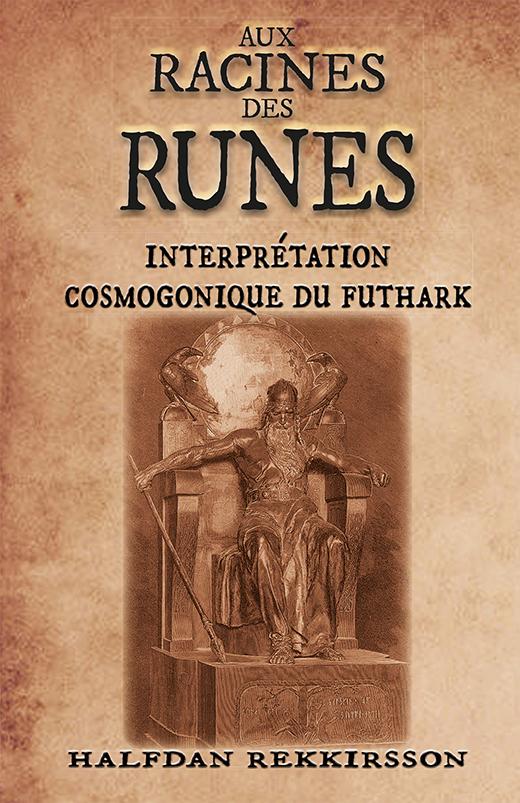 AUX RACINES DES RUNES