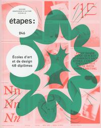 ETAPES NUMERO 246 ECOLES D'ART ET DE DESIGN 40 DIPLOMES